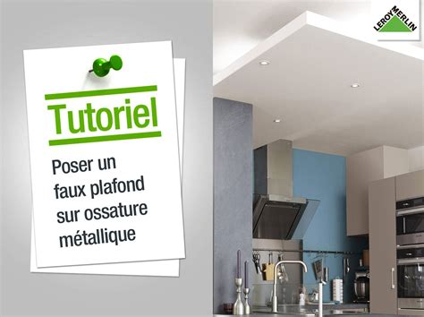 comment faire un faux plafond en placo trendy comment faire un faux plafond en placo with