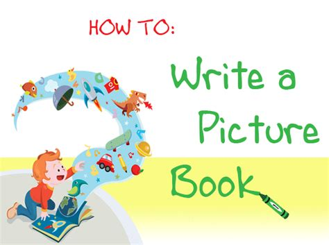 How To Write A Picture Book By Sue Bradford Edwards