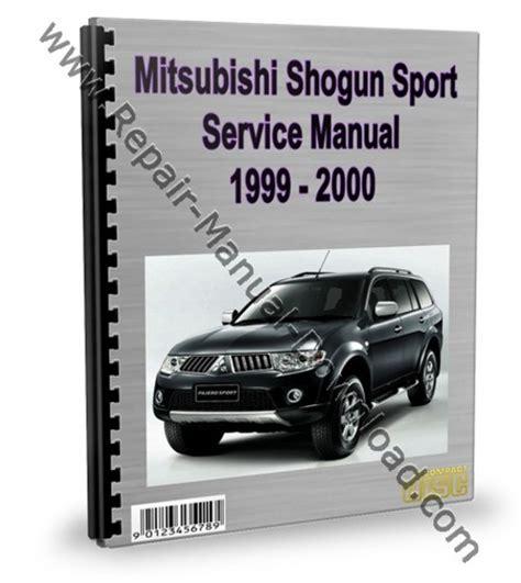 service repair manual free download 1999 mitsubishi pajero lane departure warning mitsubishi montero pajero sport 1999 2000 repair manual download