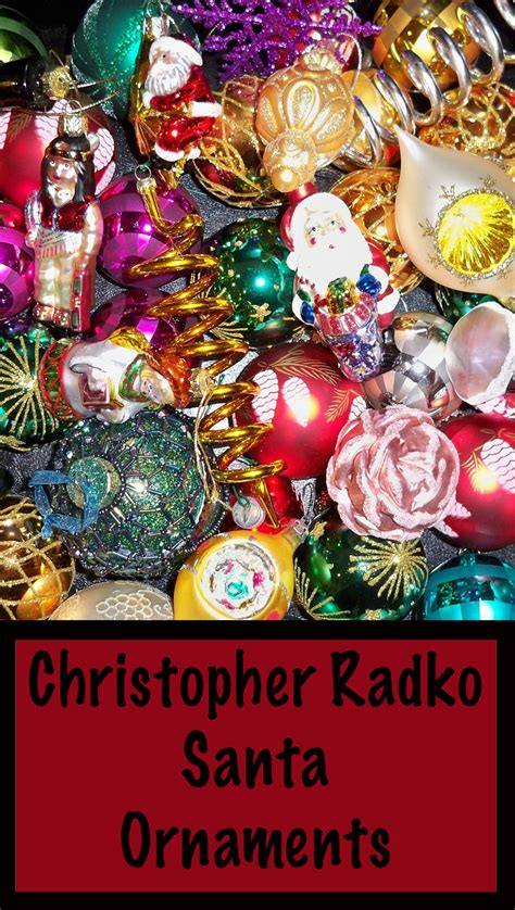 radko ornament christopher radko santa ornaments