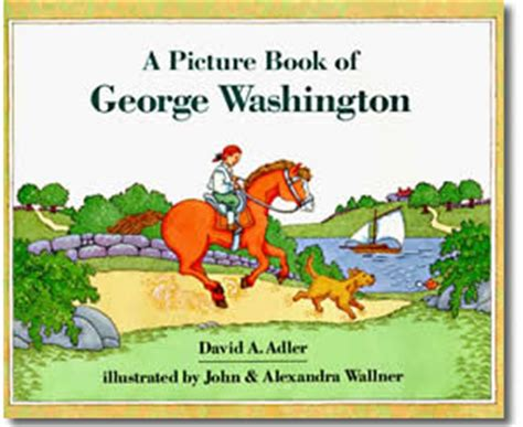 Presidents Day Books A Picture Book Of George
