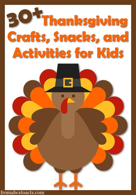 thanksgiving craft activities for 30 thanksgiving activities for from abcs to acts