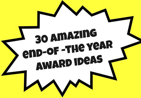 award ideas 30 amazing end of the year award ideas created tips