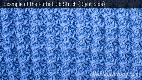 how to rib stitch knit exle of the puffed rib stitch right side