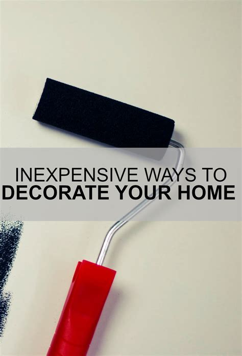 inexpensive ways to decorate your home inexpensive ways to decorate your home everybody