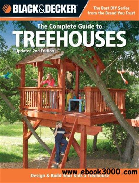 the complete guide to act 2nd edition the complete guide to treehouses 2nd edition design