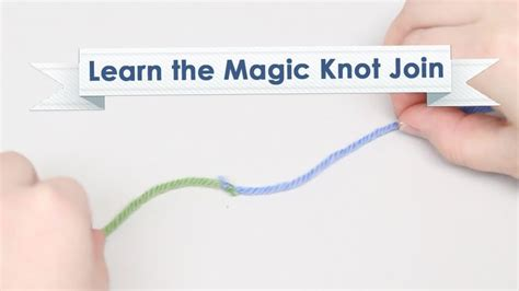 magic knot knitting learn the magic knot join crochet ideas