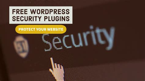best free plugins for best free security plugins for 2018 to protect