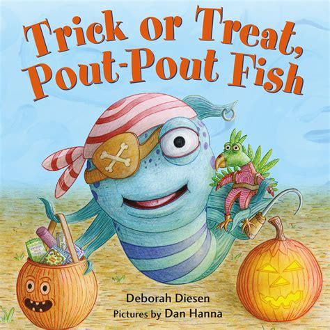 fish picture book trick or treat pout pout fish deborah diesen macmillan