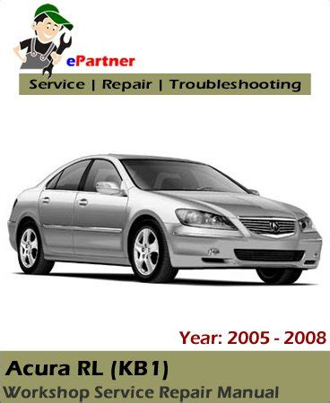 acura rl kb1 service repair manual 2005 2008 automotive service repair manual