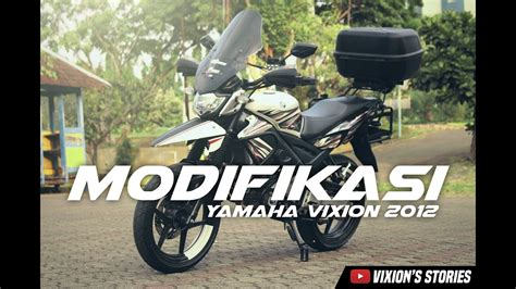 Modifikasi Motor Touring by Modifikasi Vixion New Touring Terupdate Kloro Modif