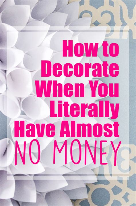 how to decorate for on a budget how to decorate on a tight budget