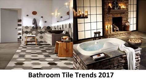 bathroom tile trends 2017 bathroom tile trends 2017 that will attract your attention
