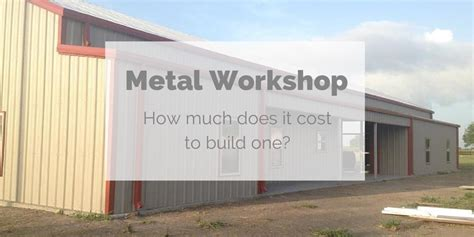 how much does it cost to make a debit card how much does it cost to build a metal workshop