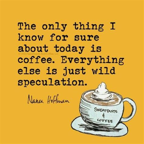 1000  images about Funny Coffee Quotes on Pinterest   Technology, Coffee love and I coffee
