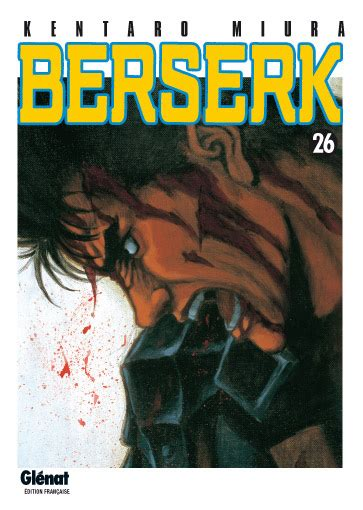 berserk vol 26 vol 26 berserk gl 233 nat news