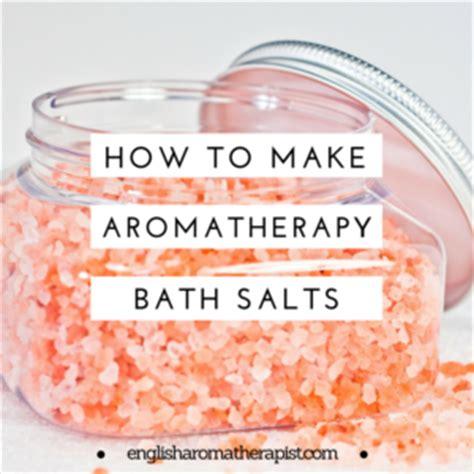 how to make aroma make your own aromatherapy bath salts the