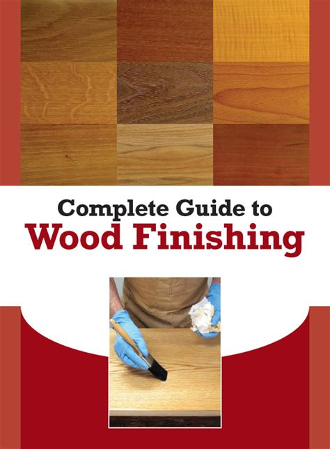 woodworking finishing techniques free woodworking projects plans techniques