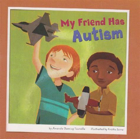 autism picture books 8 children s books about autism