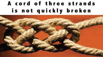 strands of ecclesiastes 4 9 12 cord of three strands