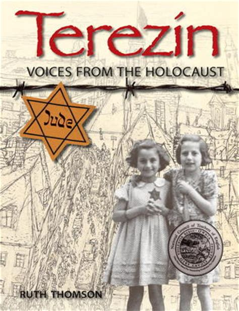 holocaust picture book terezin voices from the holocaust by ruth thomson
