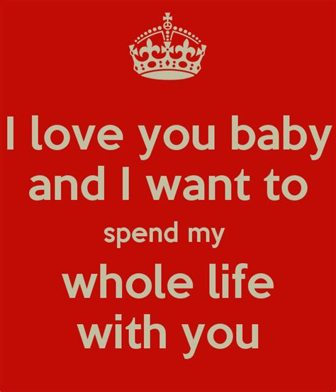 i you baby i you baby and i want to spend my whole with you