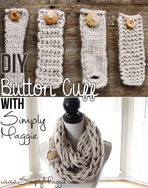 how to knit buttons diy button cuff for infinity scarf simplymaggie