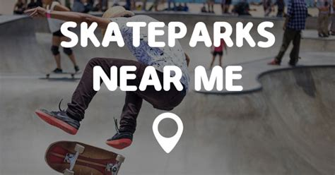 near me skateparks near me points near me