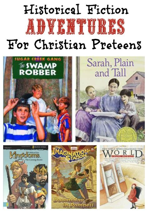 historical fiction picture books for christian historical fiction books for preteens a