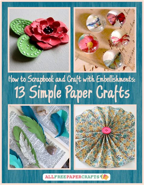 craft ideas with scrapbook paper quot how to scrapbook and craft with embellishments 13 simple
