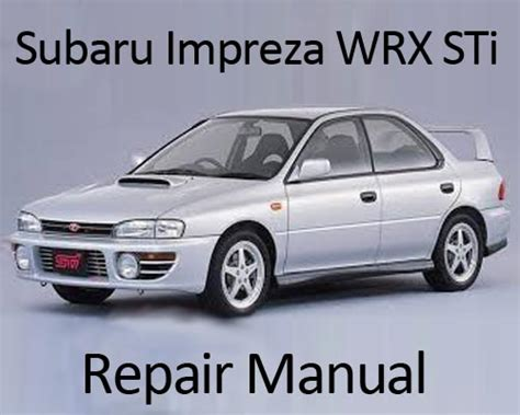 manual repair free 1994 subaru impreza engine control subaru impreza wrx sti 1992 1996 repair manual