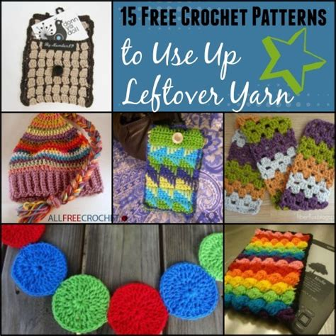knitting patterns using leftover yarn 15 free crochet patterns to use up leftover yarn