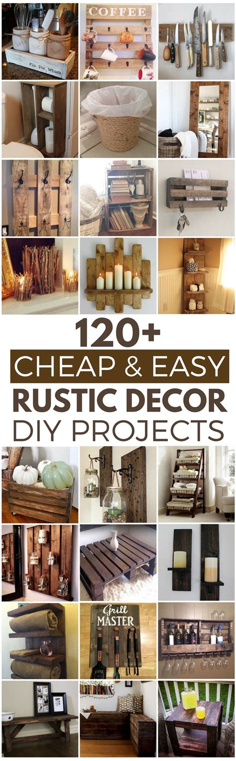 rustic decor ideas 120 cheap and easy diy rustic home decor ideas prudent