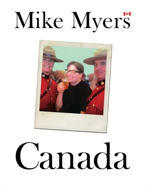 my picture book canada what does canada to mike myers home q cbc radio