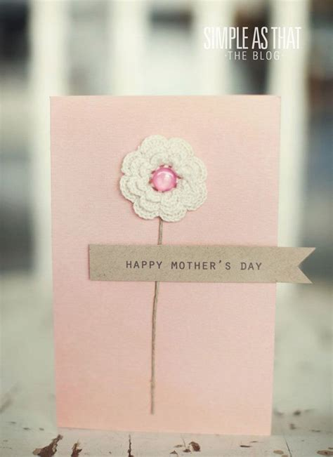 how to make simple mothers day cards 15 beautiful handmade s day cards she will