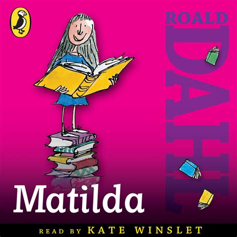matilda pictures from the book roald dahl audiobooks a new way to tell your favourite