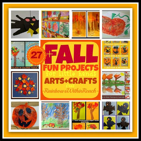 fall arts and crafts projects www rainbowswithinreach