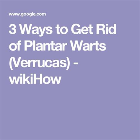 how to get rid of planters warts on 25 best ideas about plantar wart treatment on
