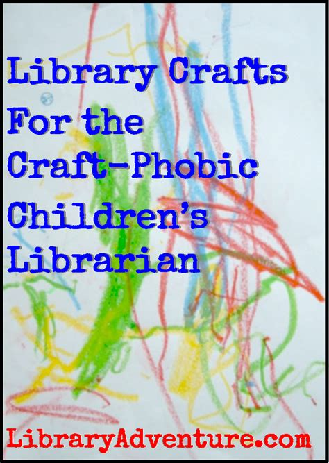 Library Crafts For The Craft Phobic Children S Librarian