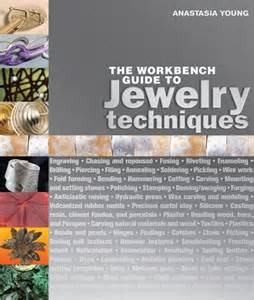 learn to make jewelry learn to make jewelry with the workbench guide to jewelry