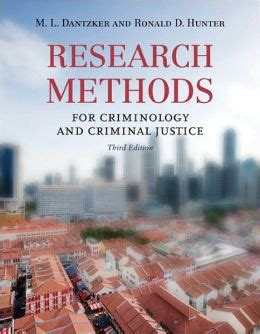 research methods for criminal justice and criminology research methods for criminology and criminal justice