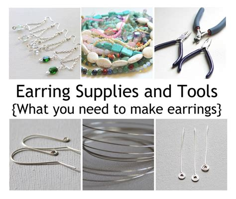 tools needed to make jewelry earring supplies and tools what you need to make earrings
