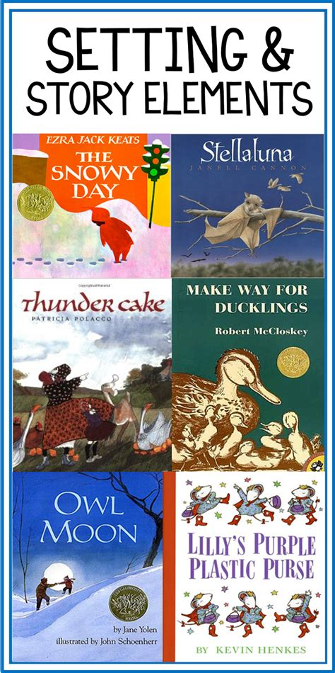 picture books to teach setting my favorite picture books for setting and story elements