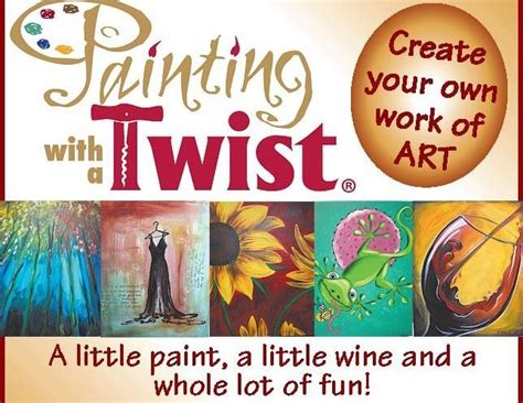 paint with a twist killeen 39 best images about painting with a twist ideas on