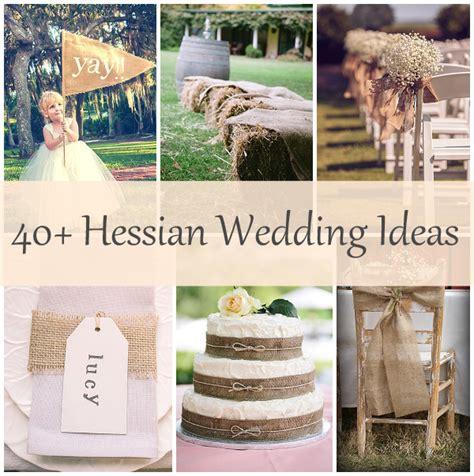 wedding crafts for 40 hessian wedding ideas