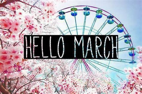 for march hello march pictures photos and images for