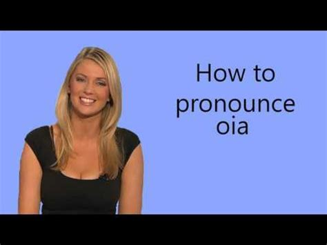 how to pronounce how to pronounce oia