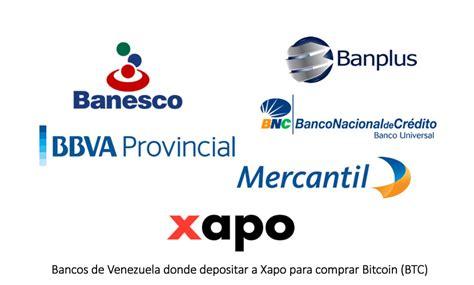 bancos en venezuela xapo agrega 4 nuevos bancos en venezuela para comprar