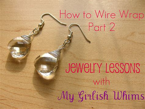jewelry lessons jewelry lessons how to wire wrap jewelry part 2 my