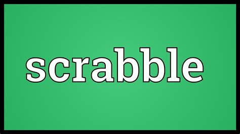 scrabble no scrabble meaning